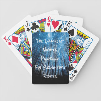 The Darkness Nights Produce The Brightest Stars Bicycle Playing Cards