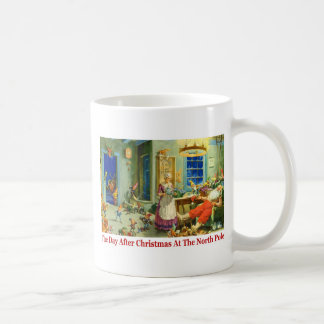 The Day After Christmas at The North Pole Basic White Mug