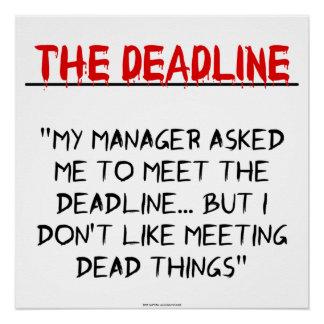 """""""The Deadline"""" Poster"""