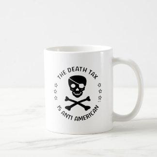 The Death Tax Coffee Mug