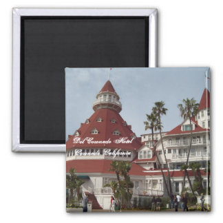 The Del Coronado Hotel Square Pin Magnet