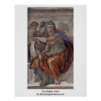 The Delphic Sibyl By Michelangelo Buonarroti Poster