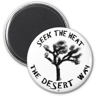 The Desert Way Magnet