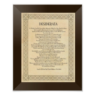The Desiderata Poem by Max Ehrmann Poster