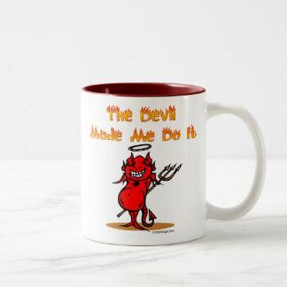 The Devil Made Me Do it! Two-Tone Coffee Mug
