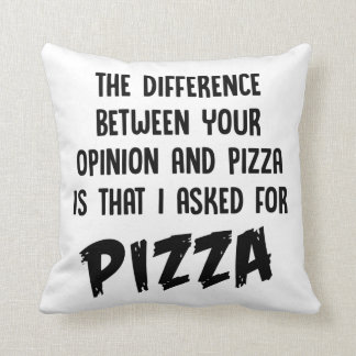 The Difference between You and Pizza Throw Pillow