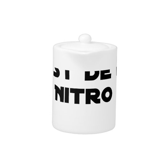The Directive Nitrates, it is of Nitro - Plays of
