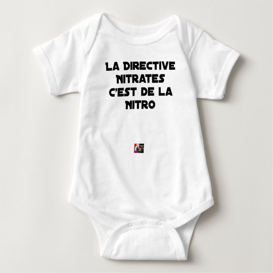 The Directive Nitrates, it is of Nitro - Plays of Baby Bodysuit