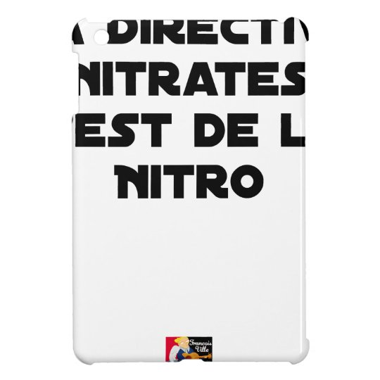 The Directive Nitrates, it is of Nitro - Plays of iPad Mini Cases