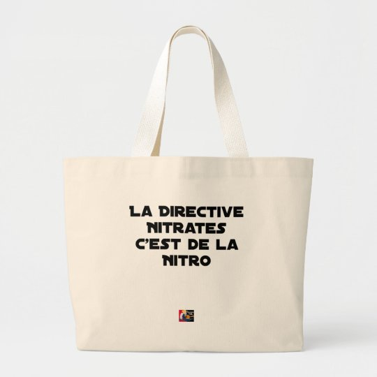The Directive Nitrates, it is of Nitro - Plays of Large Tote Bag