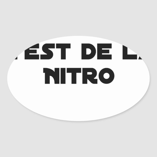 The Directive Nitrates, it is of Nitro - Plays of Oval Sticker