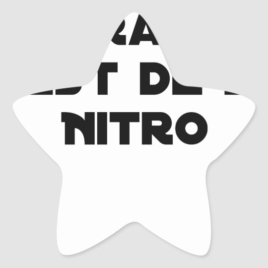 The Directive Nitrates, it is of Nitro - Plays of Star Sticker