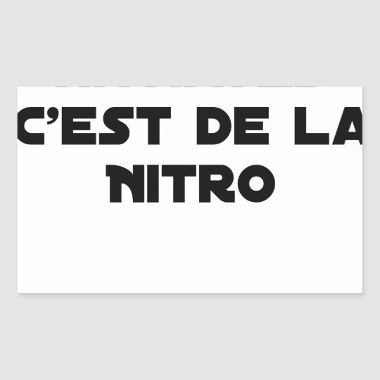 The Directive Nitrates, it is of Nitro - Plays of Sticker