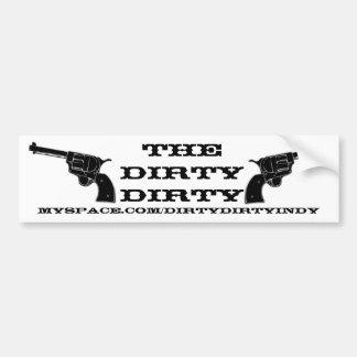 The Dirty Dirty Sticker Car Bumper Sticker