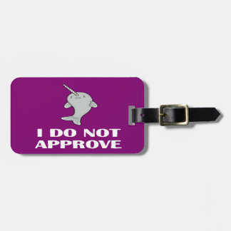 The disapproving Narwhal Luggage Tag