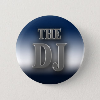 The DJ 2 Inch Round Button