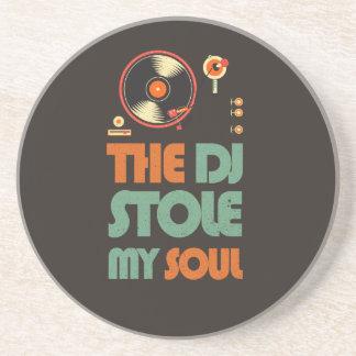 The DJ stole my soul Coaster