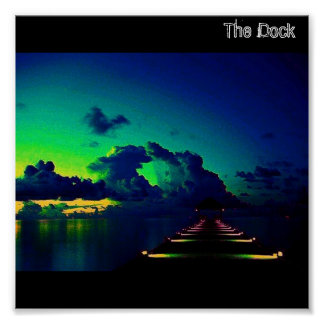 The Dock Poster