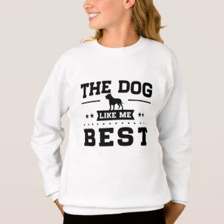 The Dog Like Me Best Sweatshirt