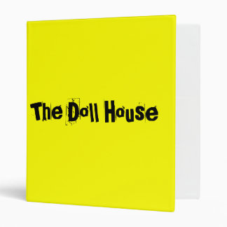 """""""The Doll House"""" Binder"""