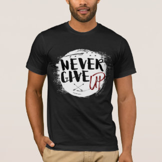 The Don LifeStyle - Never Give Up Shirt