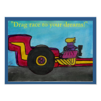 """The Dragster"" Poster"