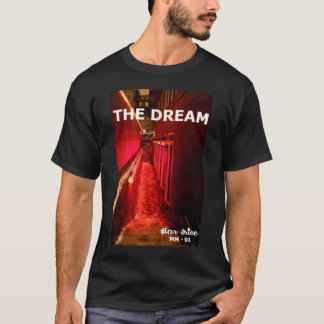 THE DREAM T-Shirt