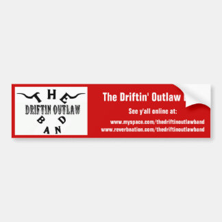 The Driftin' Outlaw Band - Bumpersticker Bumper Sticker