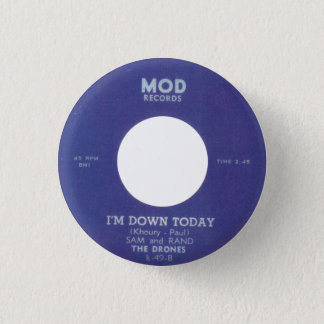 The Drones - I'm Down Today 1 Inch Round Button