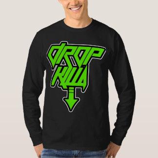 The Drop Killa Tshirt