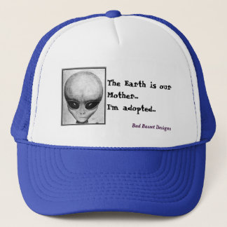 The Earth is our mother... Trucker Hat