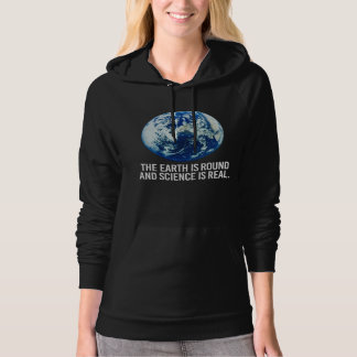 The earth is round and science is real - - Pro-Sci Hoodie