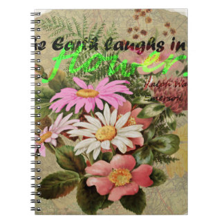 The Earth Laughs in Flowers Notebook