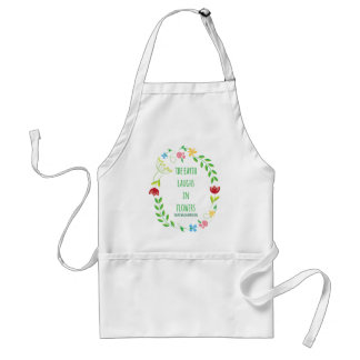 The Earth Laughs in Flowers Standard Apron