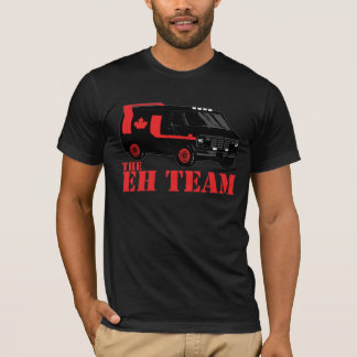 the eh team - all hail canada T-Shirt