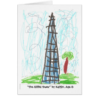 """The Eiffel Tower"" by Kaitlin, Age 6 Card"