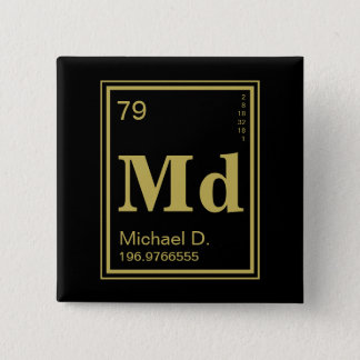 The Element of You! Custom Name Gold Periodic 2 Inch Square Button