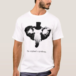 The elephant's a gentleman. T-Shirt