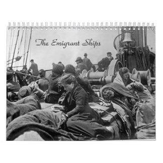 The Emigrant Ships Calendar