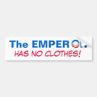 The Emperor Has No Clothes! Bumper Sticker