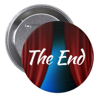 The End 3 Inch Round Button