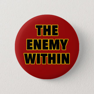The Enemy Within 2 Inch Round Button