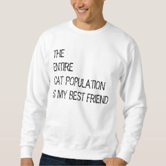 The entire cat population is my bestfriend sweater