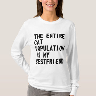The Entire Cat Population Is ... Shirt
