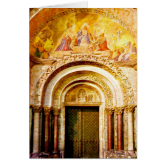 The Entrance of Saint Mark's Basilica in Venice Card