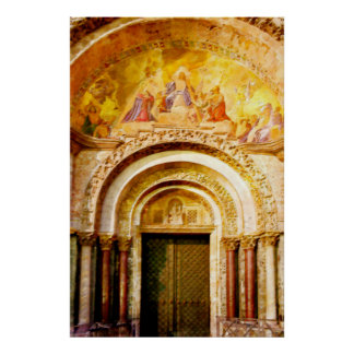 The Entrance of Saint Mark's Basilica in Venice Poster