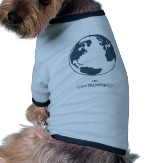 The Environment Dog Clothes