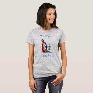 The Epic Eric Run T-Shirt