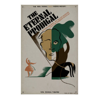 The Eternal Prodigal WPA Vintage Theatre Poster