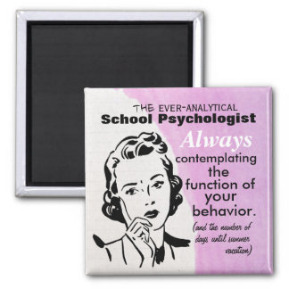 The Ever-Analytical School Psychologist Magnet